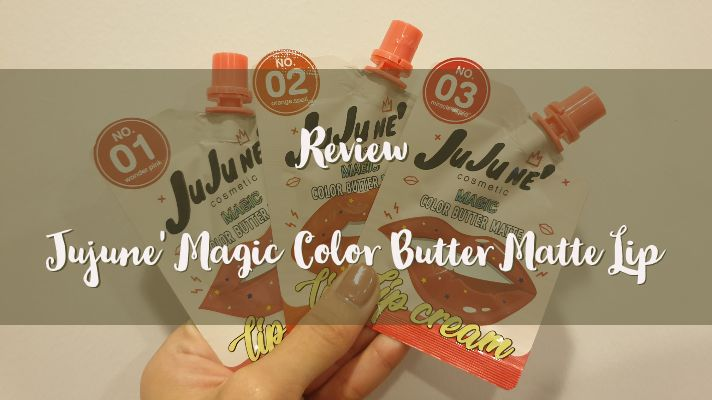 รีวิวลิปซอง Jujune' Magic Color Butter Matte Lip